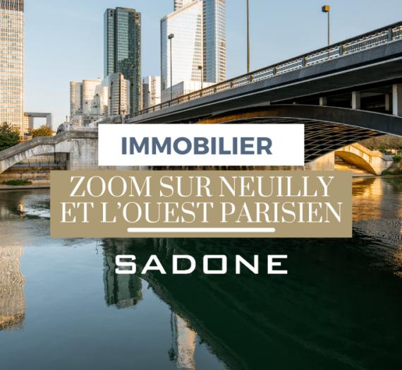 Prix de l'immobilier : Neuilly et l'Ouest parisien plus forts que jamais